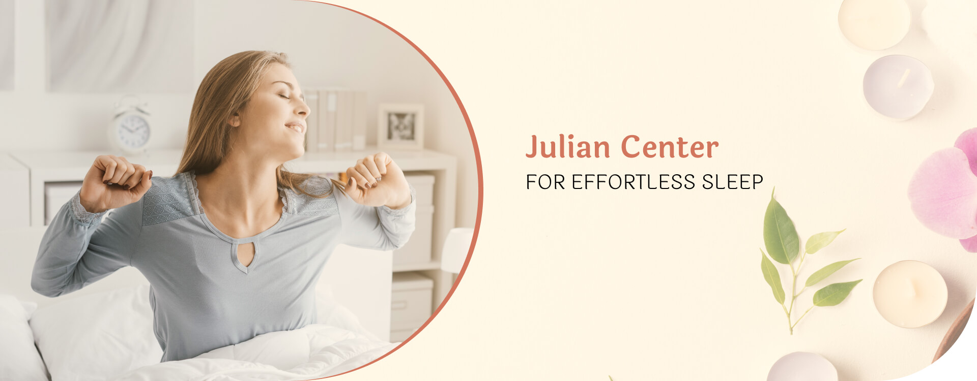 A woman just waking up, stretching - Julian Center for Effortless Sleep